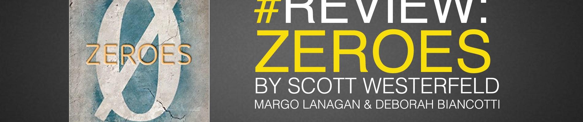 Zeroes review-scott-westerfeld