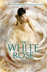 The White Rose (Jewel) by Amy Ewing
