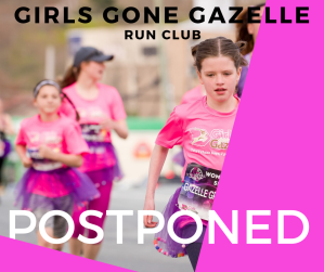 COVID-19 is an unprecedented and rapidly evolving situation which will be postponing our SPRING SESSION of Girls Gone Gazelle Run Club.