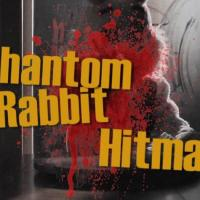 Phantom Rabbit Hitman