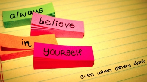 #Believe in Yourself
