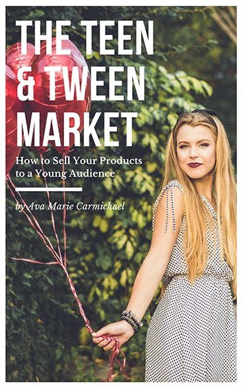 How to sell your brand or product to Teens and Tweens