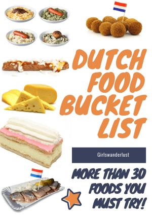 Dutch food bucket list 2  - 30 Foods you must try in the Netherlands via @girlswanderlust #netherlands #holland #food #bucketlist #foods #foodbucketlist #nederland.jpg