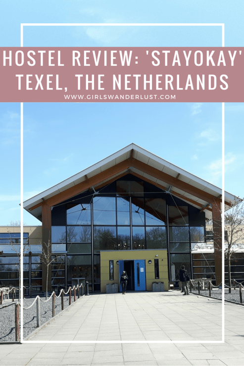 Hostel review- Stayokay Texel, the Netherlands. Pinterest..png