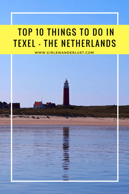 Top 10 things to do in Texel – The Netherlands (including map).png