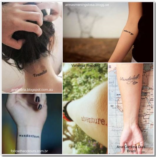 100 Amazing- and inspirational travel tattoos! Words and Sentences Collage #travel #tattoo #traveltattoo #girlswanderlust #wanderlust