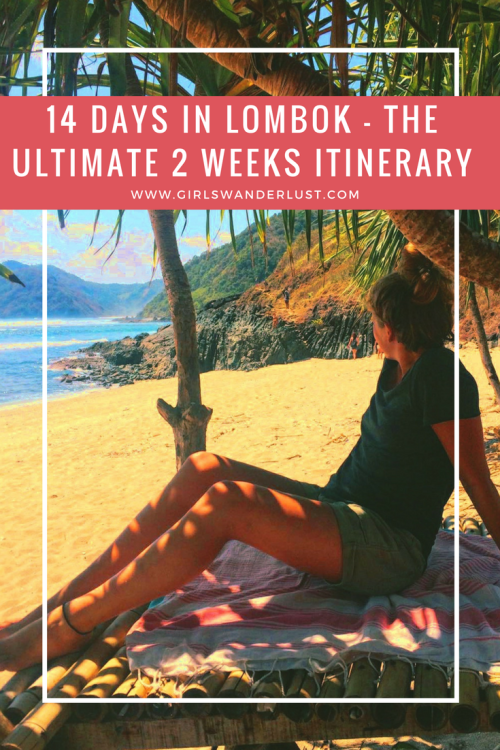14 Days in Lombok – The ultimate 2 weeks Lombok itinerary by @girlswanderlust Pinterest #Lombok #Bali #Indonesia #Senggigi #Kuta #Rinjani #wanderlust #girlswanderlust #travel #travelling #beach.png