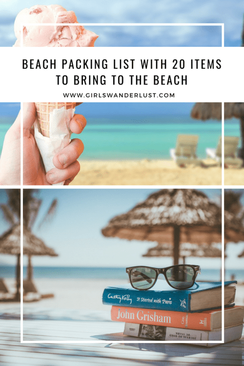 Beach packing list with 20 items to bring to the beach by @girlswanderlust #girlswanderlust #beach #beachvacation #packinglist #strand #coast #holiday #wanderlust #pin