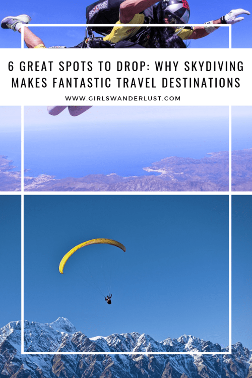 Great Spots to Drop Why Skydiving Makes Fantastic Travel Destinations by @Girlswanderlust #skydiving #skydive #travel #girlswanderlust #wanderlust #traveling #travelling #travelblog #wan