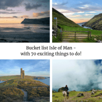 Bucket list Isle of Man - 70 exciting things to do!
