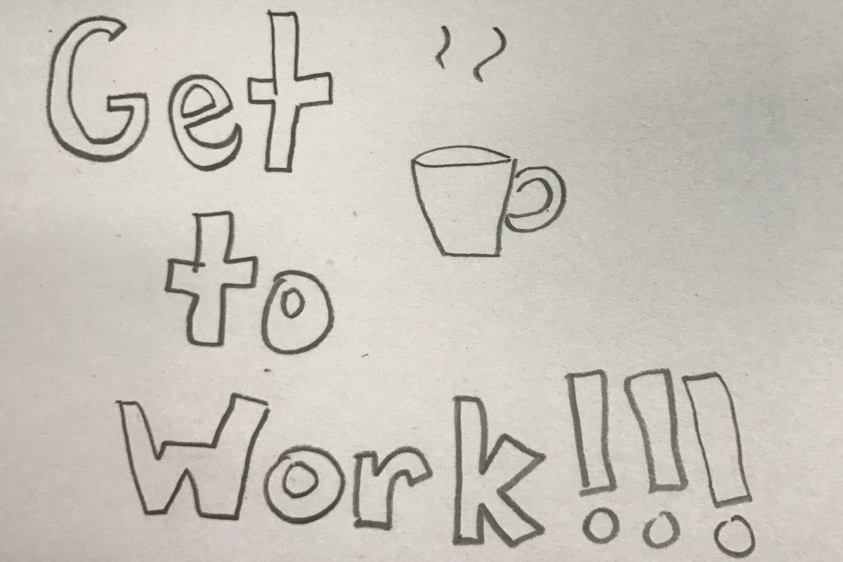 Drawing With the words get to work meant to describe Top 5 Best Jobs For Those With Anosmia