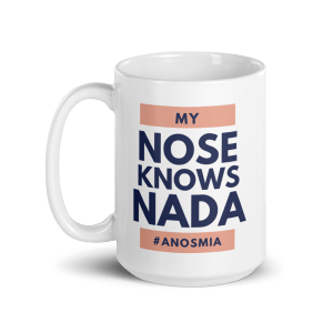 my-nose-knows-nada mug anosmia merch15oz