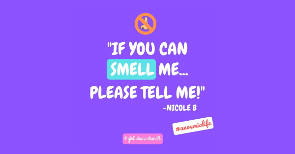 If you can smell me please tell me anosmia advice