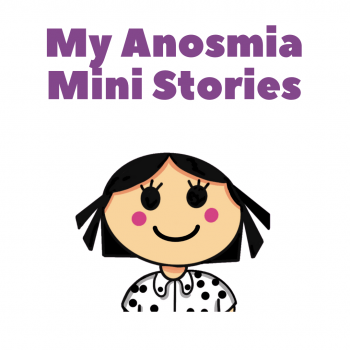 My Anosmia Mini Stories Picture