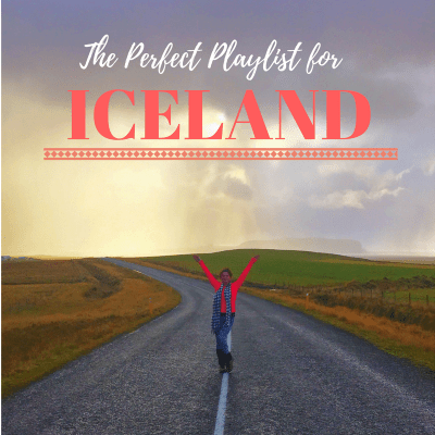 Your Perfect Iceland Playlist!