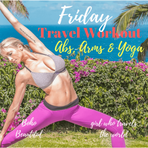 Abs & Arms Travel Workout, Girl Who Travels the World