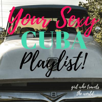 Sexy Cuba Playlist!