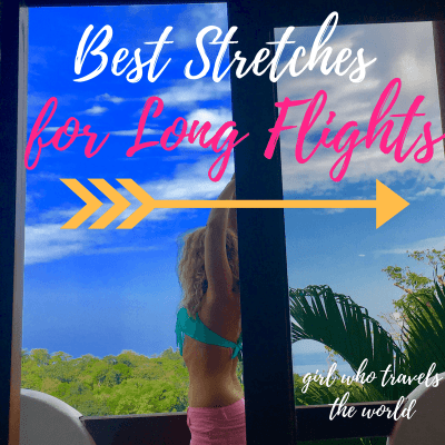 Best Stretches for Long Flights