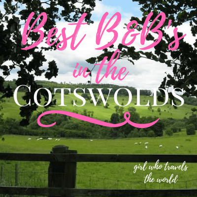 Best Bed & Breakfasts in the Cotswolds