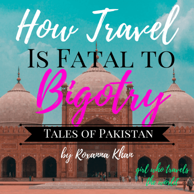 How Travel is Fatal to Bigotry