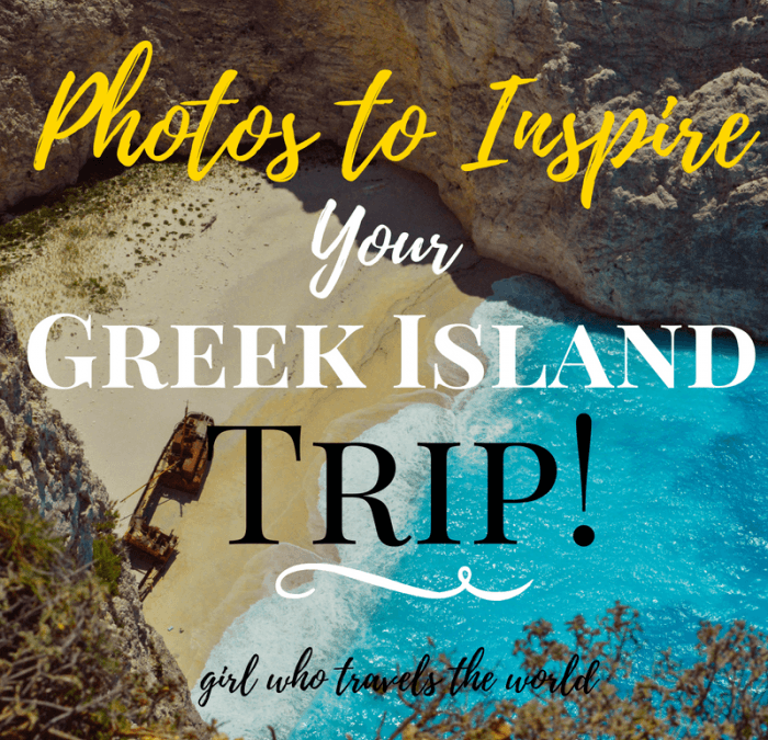 PHotos to Inspire Your Greek Island Trip, Girl Who Travels the World