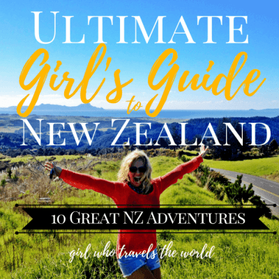 Ultimate Girl's Guide to New Zealand Travel