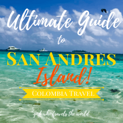 Ultimate Guide to San Andres Island in Colombia