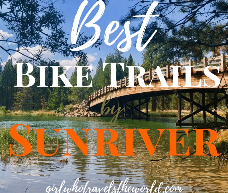 Best Bike Trails by Sunriver, Oregon