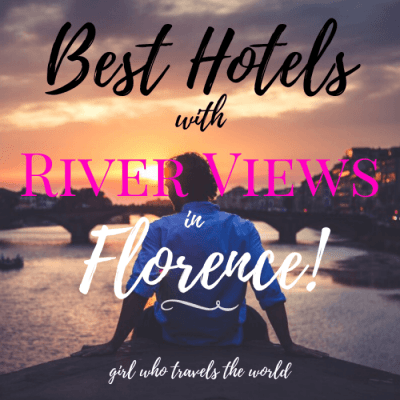 Best Hotels with River Views in Florence, Italy