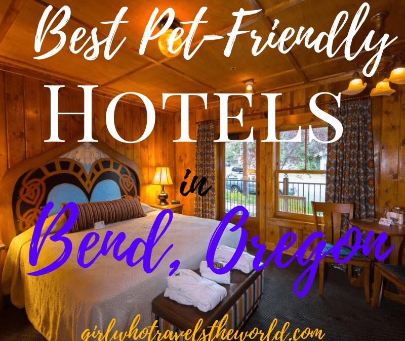 Best Pet-Friendly Hotels in Bend, Oregon!