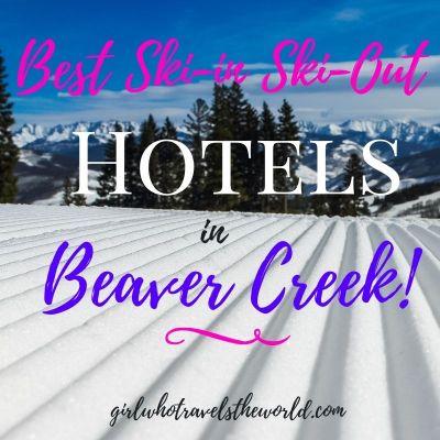 Best Ski-in Ski-Out Hotels in Beaver Creek
