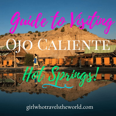 Guide to Visiting Ojo Caliente Hot Springs!