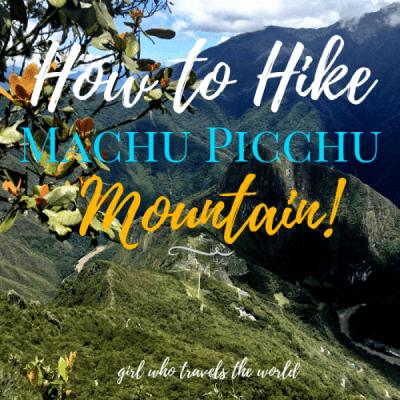 How to Hike Machu Picchu Mountain in Peru!
