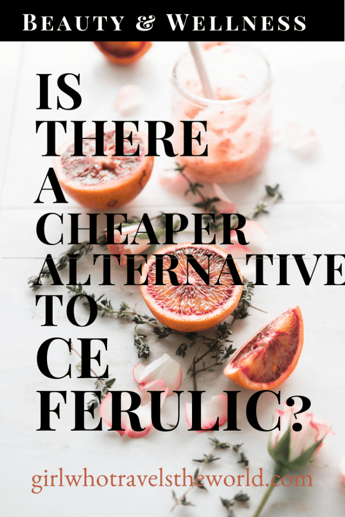 Is There a Cheaper Alternative to Skinceuticals CE Ferulic? Girl Who Travels the World