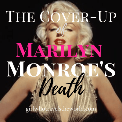 The Cover-Up of Marilyn Monroe's Death