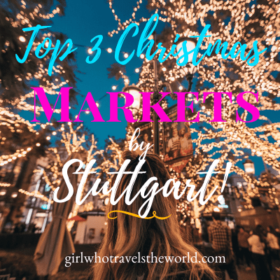 Top 3 Christmas Markets by Stuttgart, Germany!