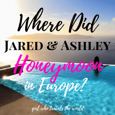 Where Did Ashley and Jared Honeymoon in Europe?