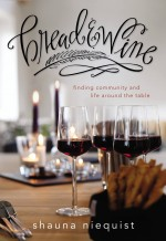 on bread & wine {stories, a review & recipe}
