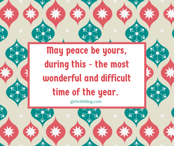 May peace be yours, during this - the