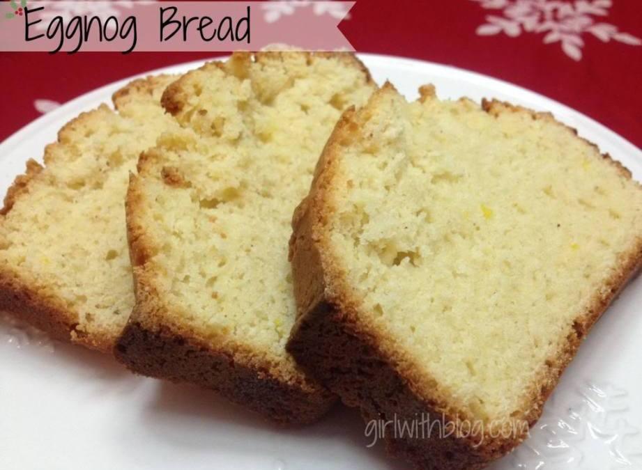 On 'Nog Bread': a recipe for eggnog quick bread