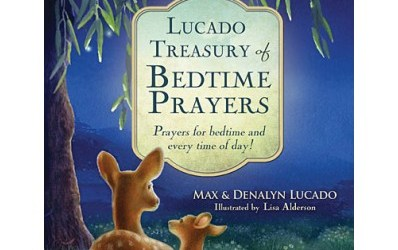 {book giveaway #1} On the Lucado Treasury of Bedtime Prayers