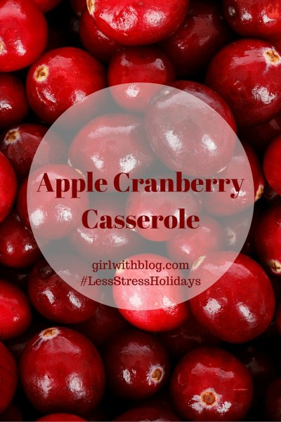 Apple Cranberry Casserole // girlwithblog.com