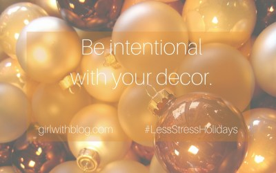 Day Three :: Intentional Decor Only