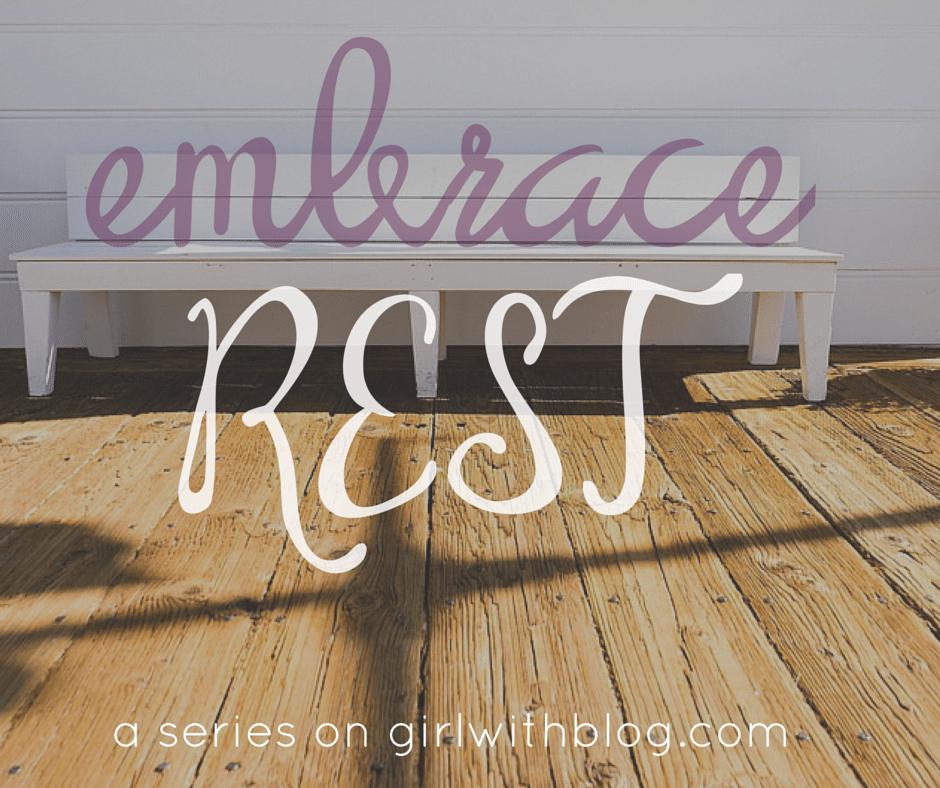 Anna Rendell - Embrace Rest || girlwithblog.com