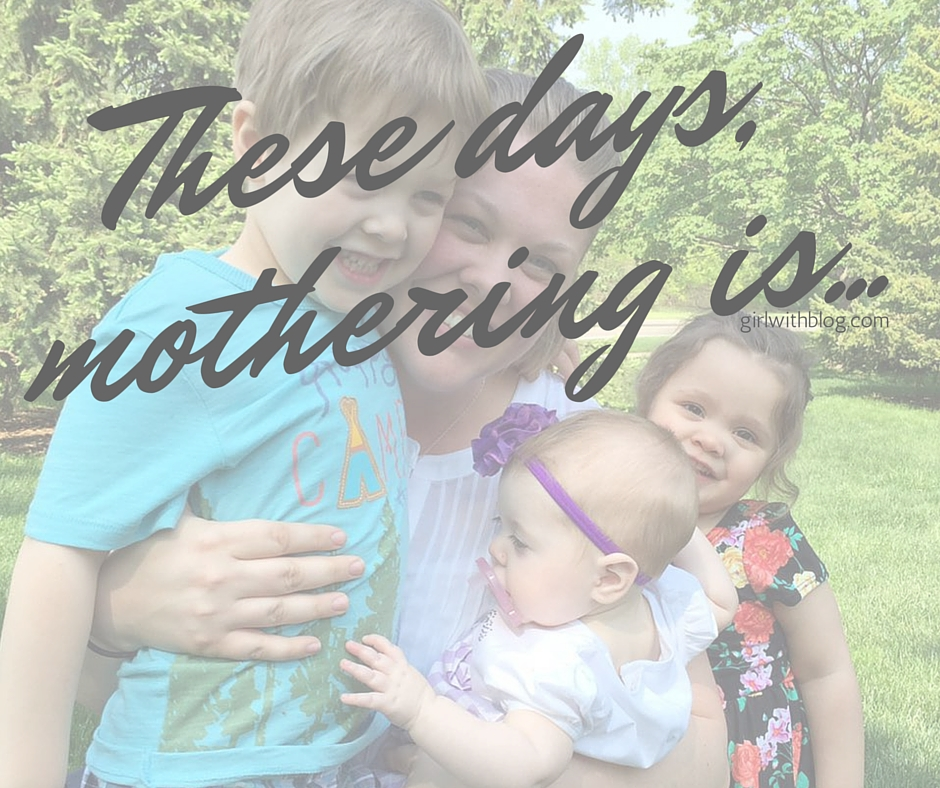 These days, mothering is... (1)