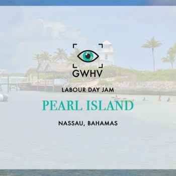 Pearl Island: Labour Day Jam