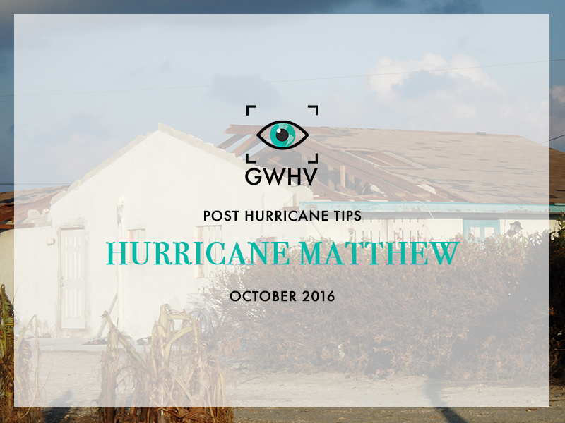 Post Hurricane Matthew Tips