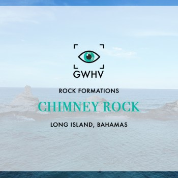 Chimney Rock, Long Island, Bahamas