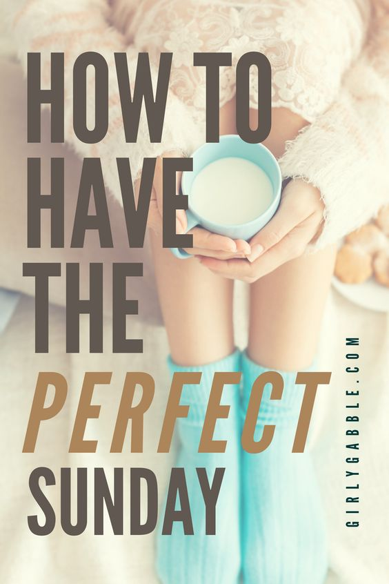 how-to-have-the-perfect-sunday