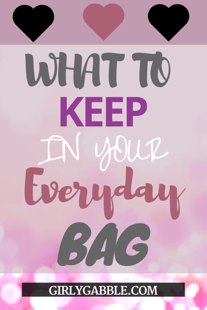 what to keep in your everyday bag